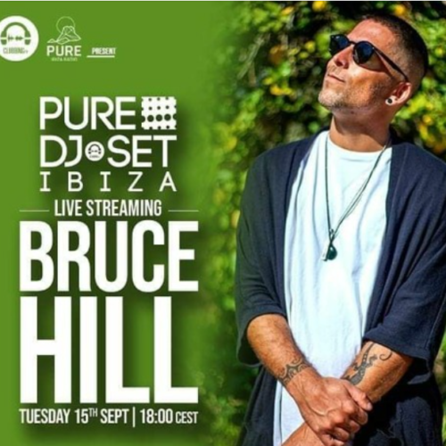 Pure Dj Set- Bruce Hill